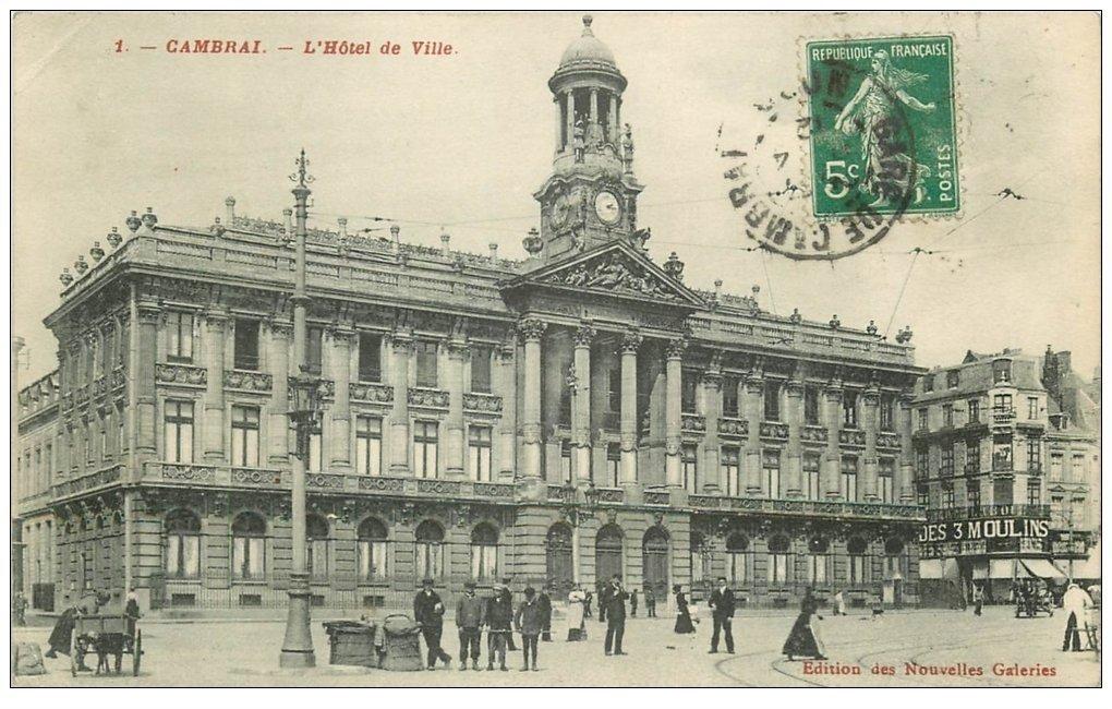carte postale ancienne 59 CAMBRAI. Hôtel de Ville 1912 belle animation. Magasin des 3 Moulins