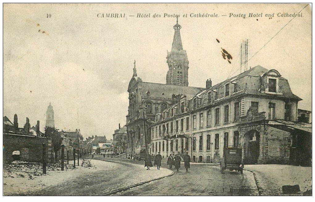 carte postale ancienne 59 CAMBRAI. Hôtel des Postes et Cathédrale 1919
