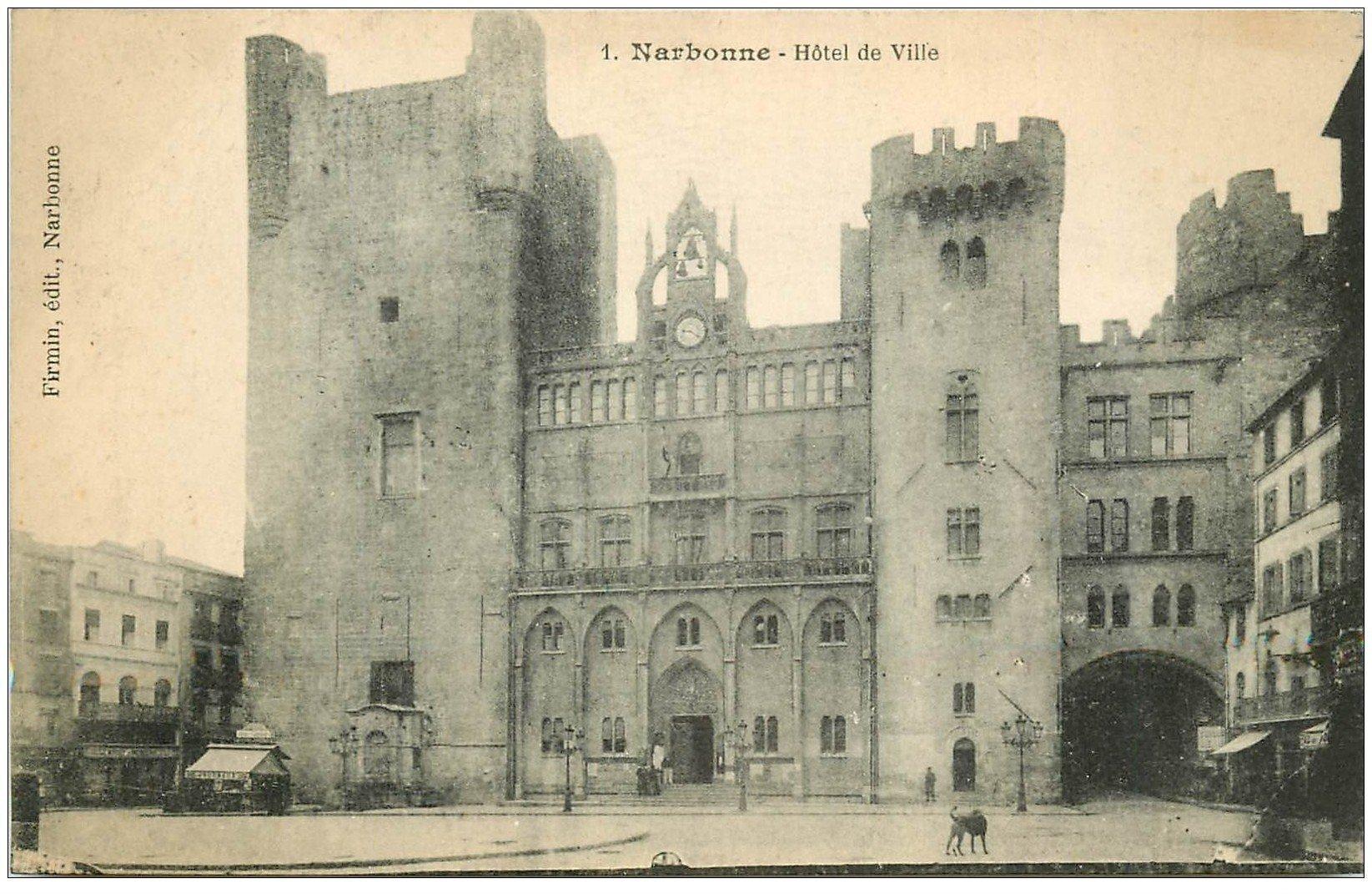 carte postale ancienne 11 NARBONNE. Hôtel de Ville