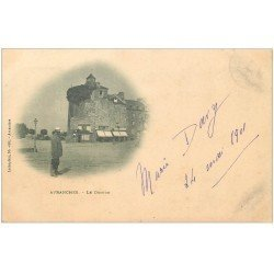 carte postale ancienne 50 AVRANCHES. Le Donjon 1901
