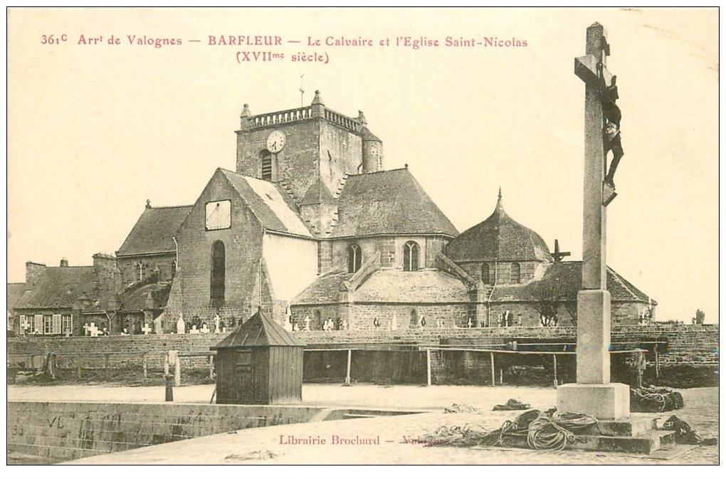 carte postale ancienne 50 BARFLEUR. Eglise Saint-Nicolas et Calvaire