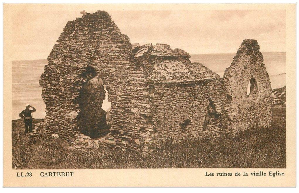 carte postale ancienne 50 CARTERET. Ruines Vieille Eglise