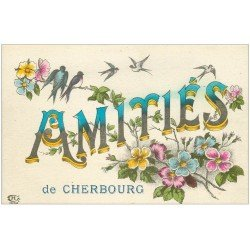 carte postale ancienne 50 CHERBOURG. Amitiés fantaisie avec Fleurs et Hirondelles