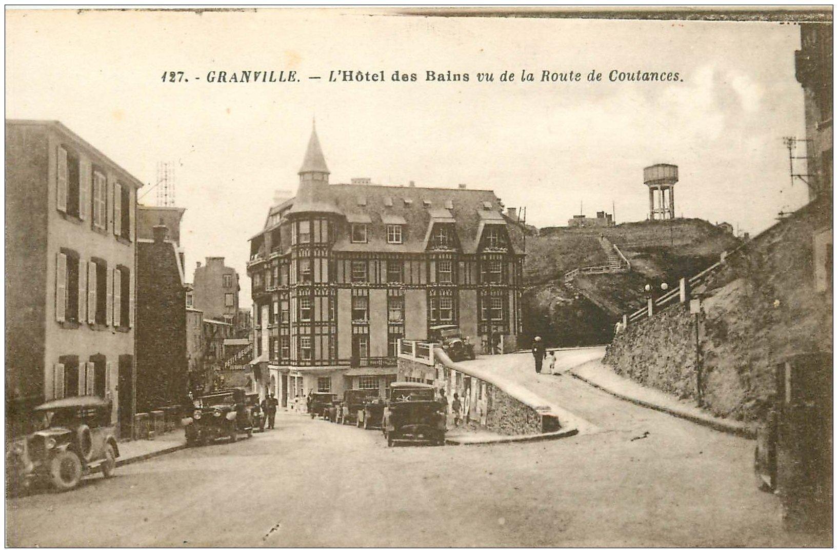 carte postale ancienne 50 GRANVILLE. Hôtel des Bains route de Coutances voitures anciennes