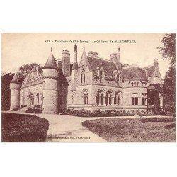 carte postale ancienne 50 MARTINVAST. Le Château 172