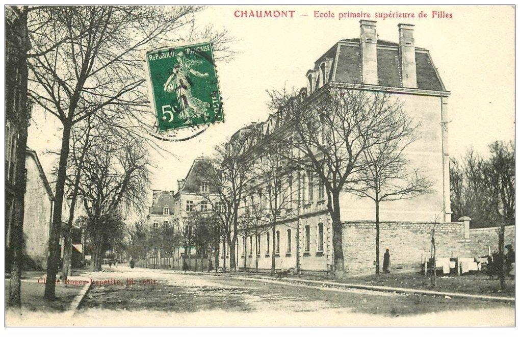 carte postale ancienne 52 CHAUMONT. Ecole Primaire de Filles 1907