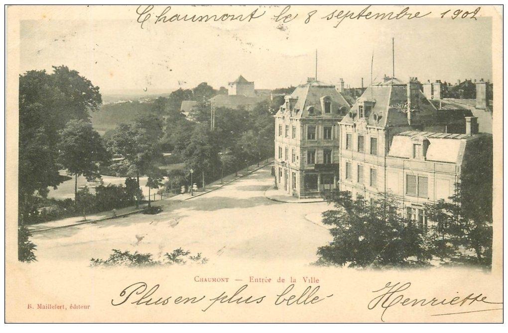 carte postale ancienne 52 CHAUMONT. Entrée de la Ville 1902. Timbre manquant