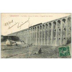 carte postale ancienne 52 CHAUMONT. Le Viaduc 1908