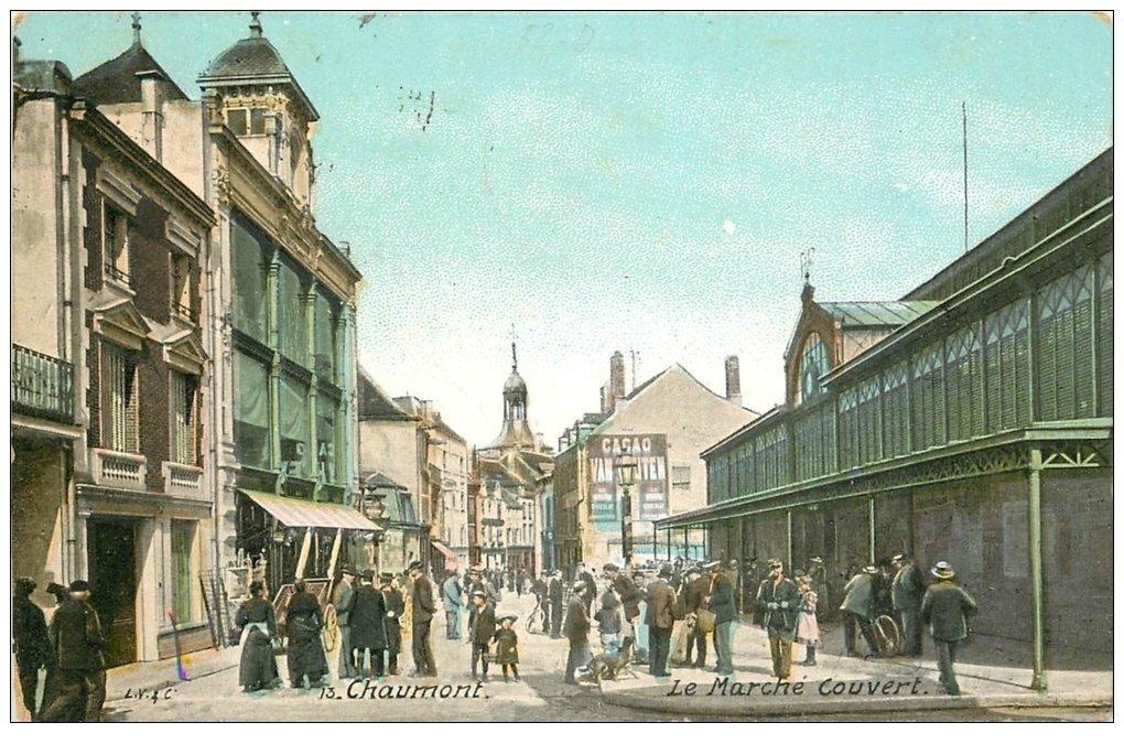 carte postale ancienne 52 CHAUMONT. Marché Couvert 1915