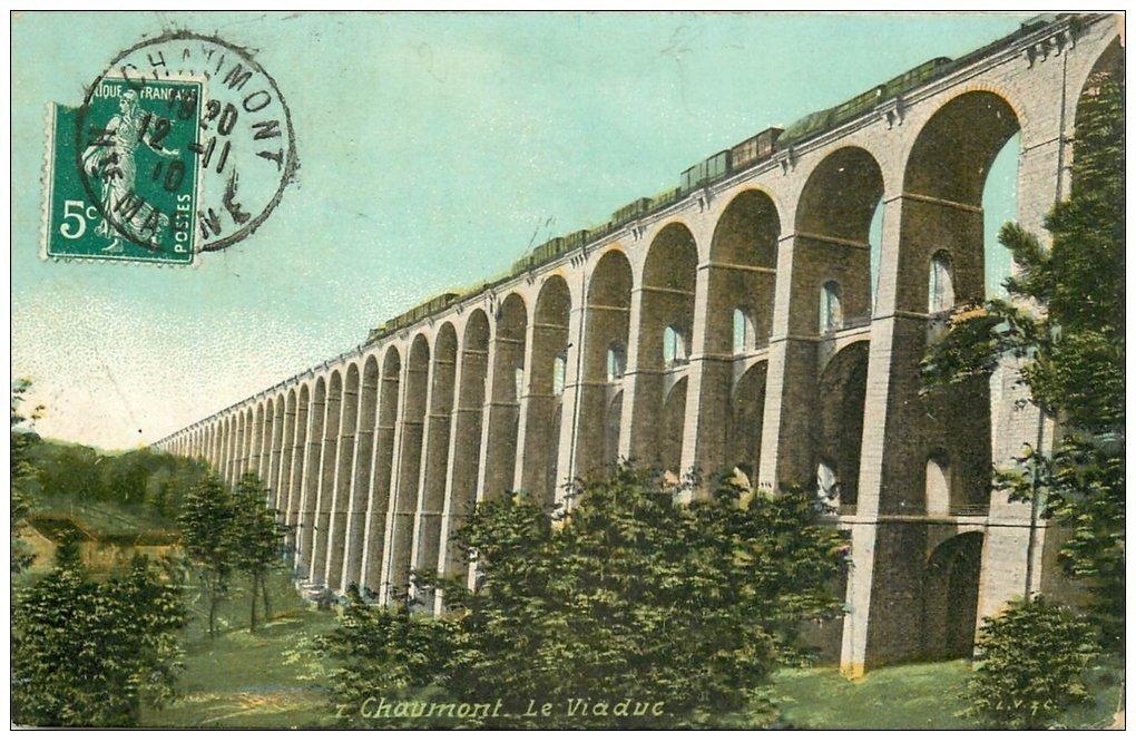 carte postale ancienne 52 CHAUMONT. Viaduc 1910