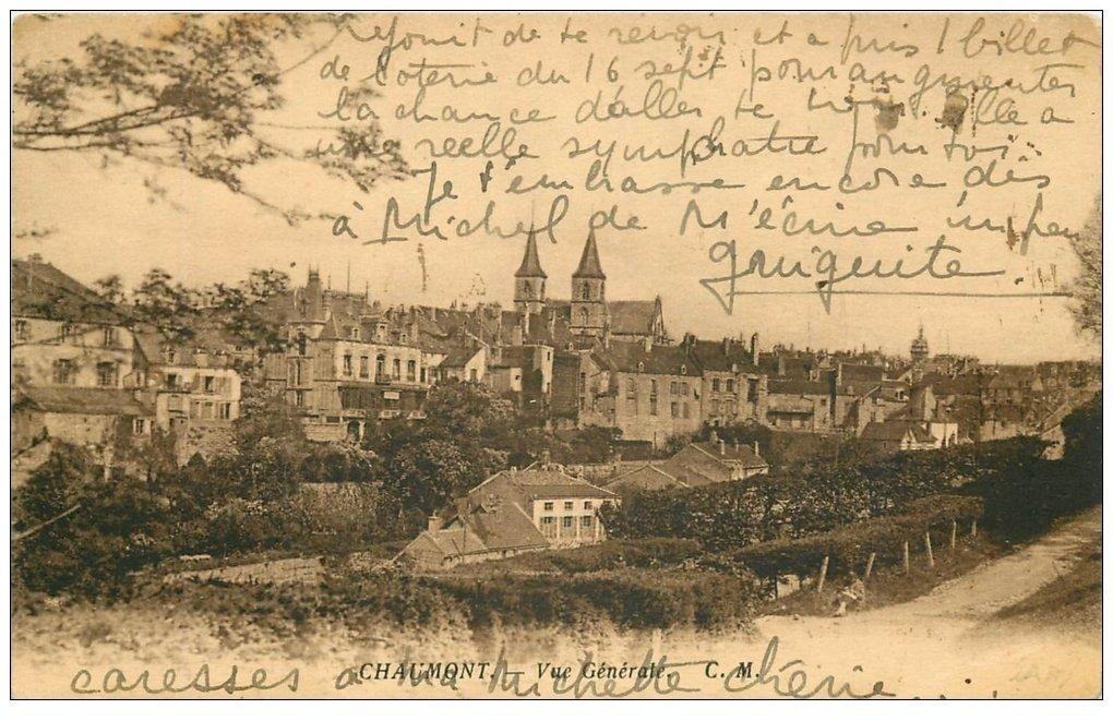 carte postale ancienne 52 CHAUMONT. Vue générale écrite