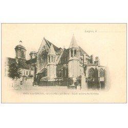 carte postale ancienne 52 LANGRES. Cathédrale Abside et Ecole de Garçons Place Duvet vers 1900