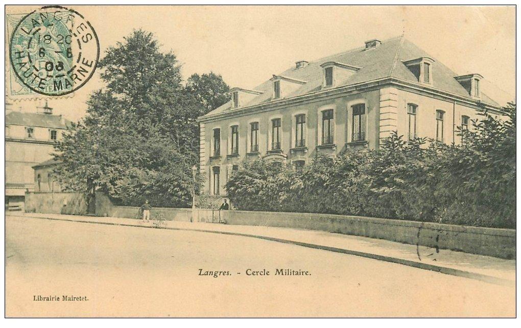 carte postale ancienne 52 LANGRES. Cercle Militaire 1906
