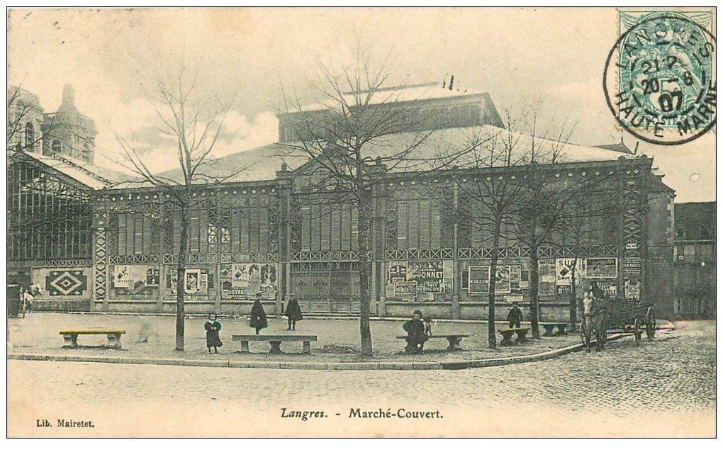 carte postale ancienne 52 LANGRES. Le Marché Couvert 1907. Affiches Suc