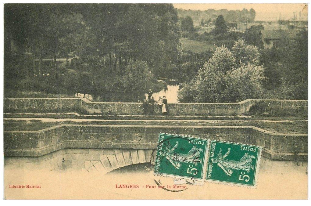 carte postale ancienne 52 LANGRES. Pont sur la Marne 1912