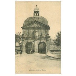 carte postale ancienne 52 LANGRES. Porte des Moulins 1914