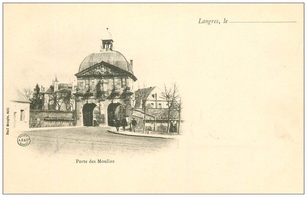 carte postale ancienne 52 LANGRES. Porte des Moulins vers 1900