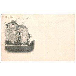carte postale ancienne 52 SAINT-DIZIER. Ancien Château. Timbre 1 Centime 1902