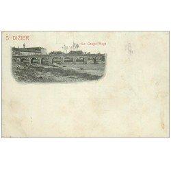 carte postale ancienne 52 SAINT-DIZIER. Le Grand Pont 1902
