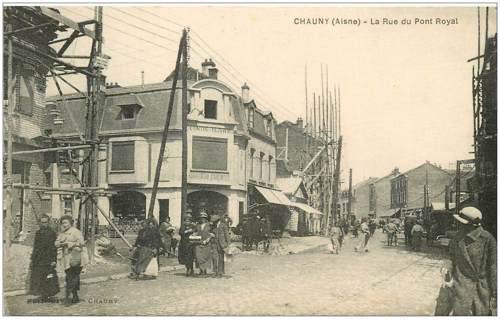 carte postale ancienne 02 CHAUNY. Rue du Pont Royal. Charcuterie Parisienne Contis Olivier