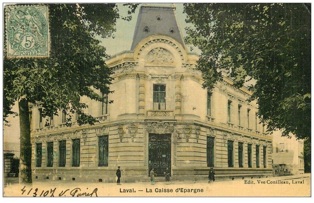 carte postale ancienne 53 LAVAL. La Caisse d'Epargne. Superbe carte toilée 1907