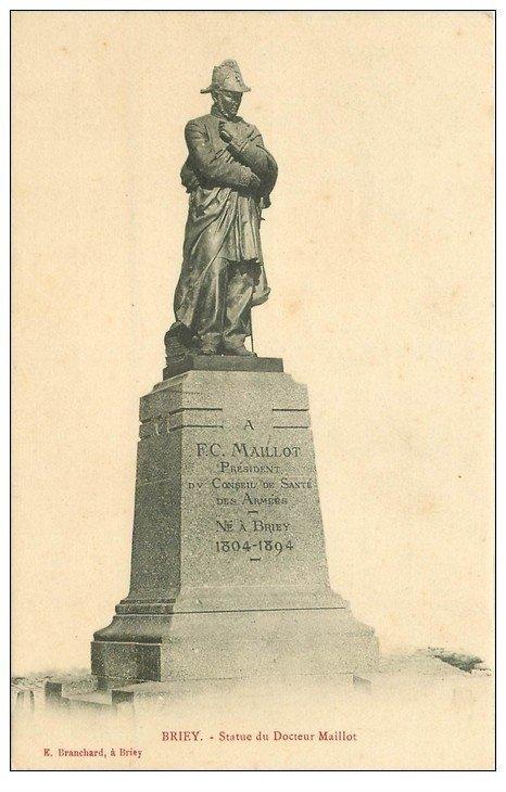 carte postale ancienne 54 BRIEY. Statue du Docteur Maillot 1914
