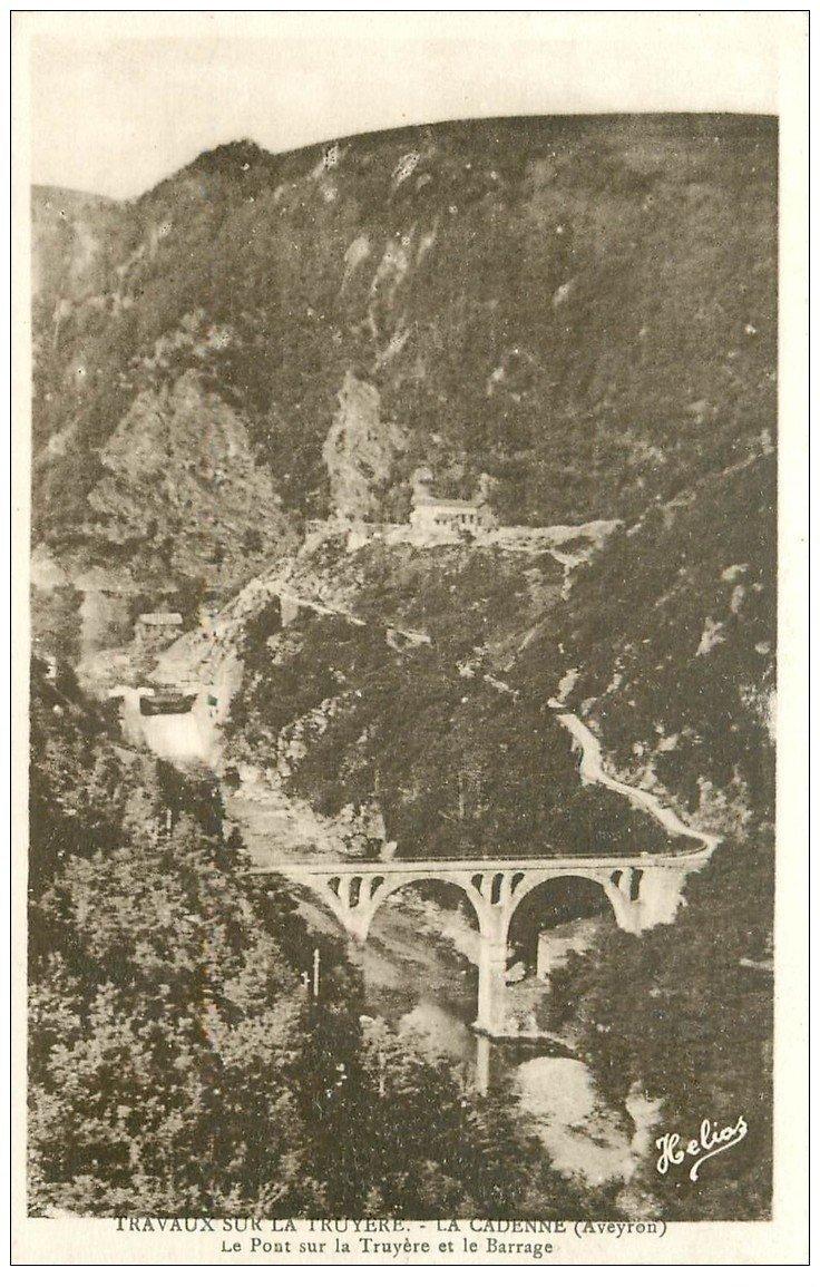 carte postale ancienne 12 LA CADENNE. Travaux sur la Truyère. Pont et Barrage