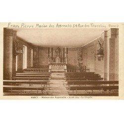 carte postale ancienne 54 NANCY. Chapelle Maison des Apprentis 34 rue des Tiercelins 1943