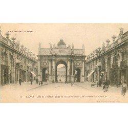carte postale ancienne 54 NANCY. Arc de Triomphe Louis XV vers 1900