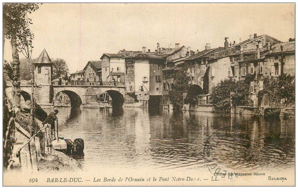 carte postale ancienne 55 BAR-LE-DUC. Ornain et Pont Notre-Dame 1918