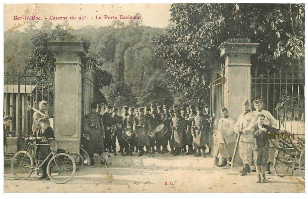 carte postale ancienne 55 BAR-LE-DUC. Porte Exelmans Caserne du 94° Fanfare Musique 1909