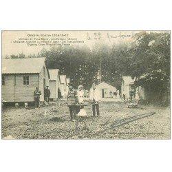 carte postale ancienne 55 CHATEAU DU FAUX MIROIR. Ambulance Anglaise Baraquements et Brancardiers 1916