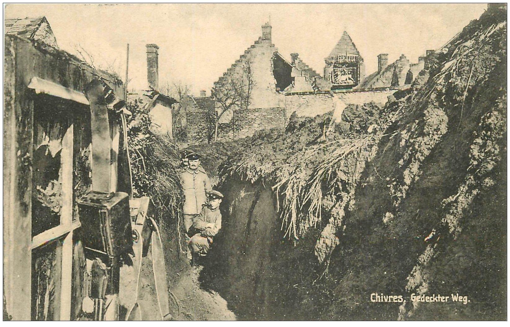 carte postale ancienne 02 CHIVRES. Gedeckter Weg. Soldats Allemands dans Tranchées