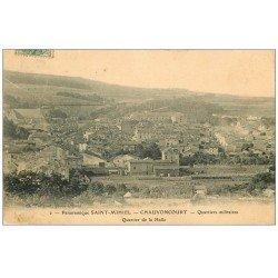 carte postale ancienne 55 SAINT-MIHIEL CHAUVONCOURT. Quartier de la Halle et Militaires 1907