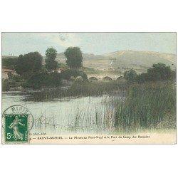 carte postale ancienne 55 SAINT-MIHIEL. Meuse au Pont-Neuf et Fort du Camp des Romains