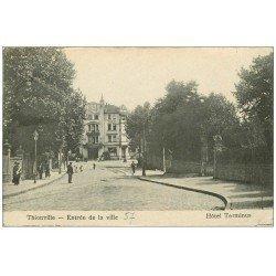 carte postale ancienne 57 THIONVILLE. Hôtel Terminus Entrée de la Ville 1919
