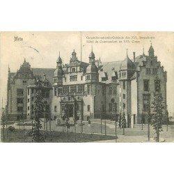 carte postale ancienne 57 METZ. Hôtel du Commandant du XVI Corps 1907