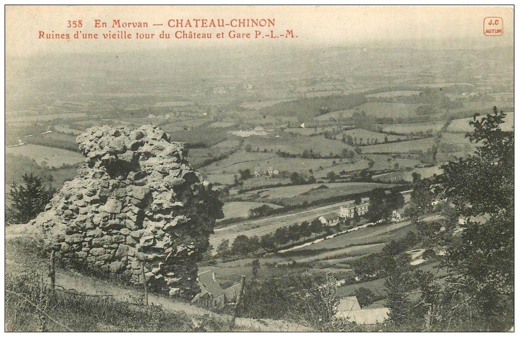 carte postale ancienne 58 CHATEAU-CHINON. Ruines Tour du Château et Gare P.L.M