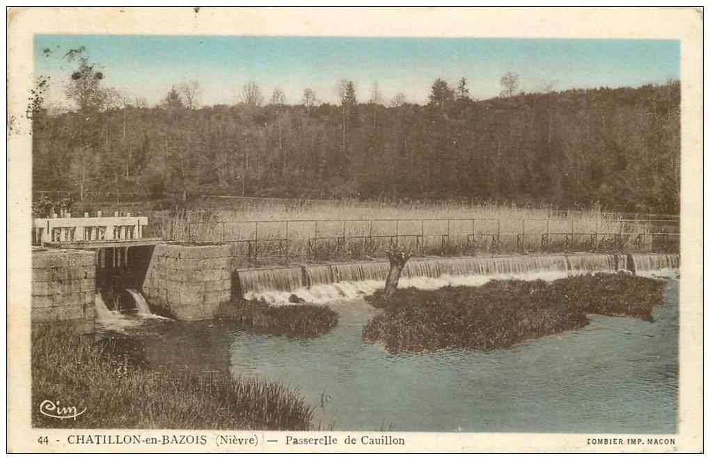 carte postale ancienne 58 CHATILLON-EN-BAZOIS. Passerelle de Cauillon 1938