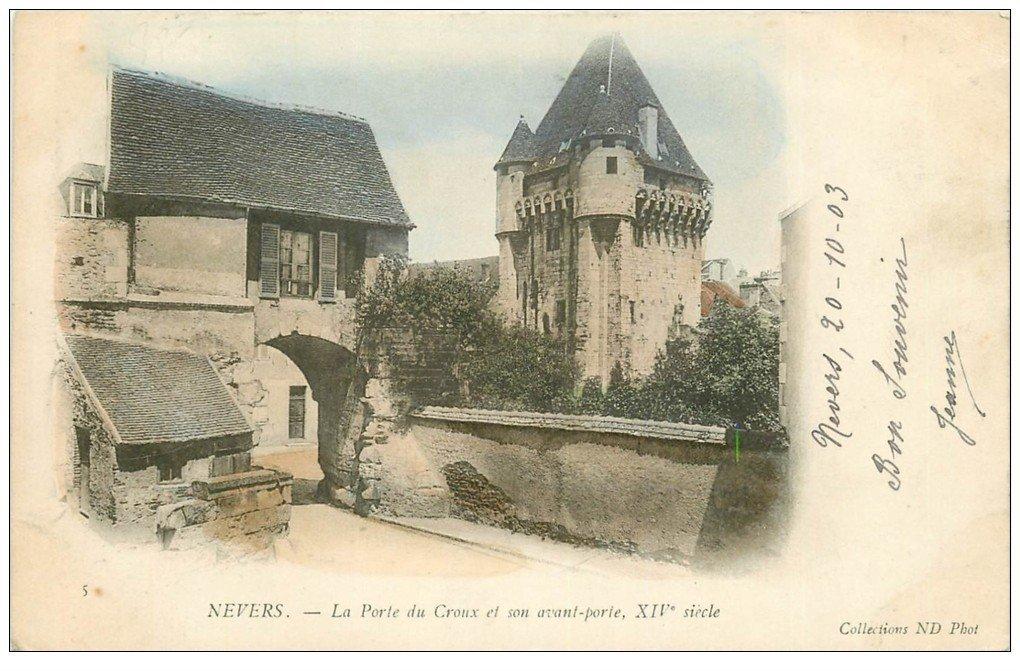 carte postale ancienne 58 NEVERS. Avant-porte et Porte de Croux . Timbre 1 Centime1903. Carte colorisée