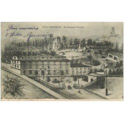 carte postale ancienne 13 AIX-EN-PROVENCE. Grand Hôtel des Thermes 1904