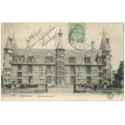 carte postale ancienne 58 NEVERS. Palais Ducal 1907. n°27
