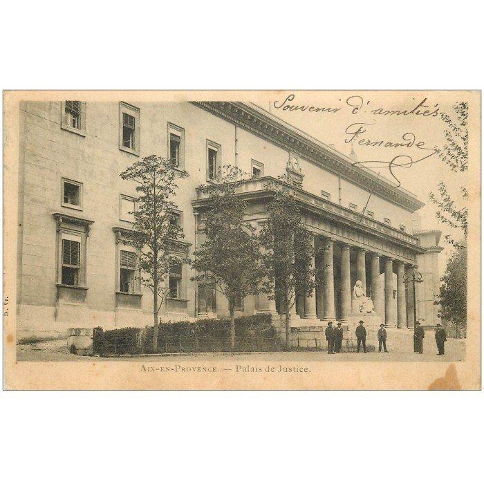 13 aix en provence palais de justice vers 1905. Black Bedroom Furniture Sets. Home Design Ideas