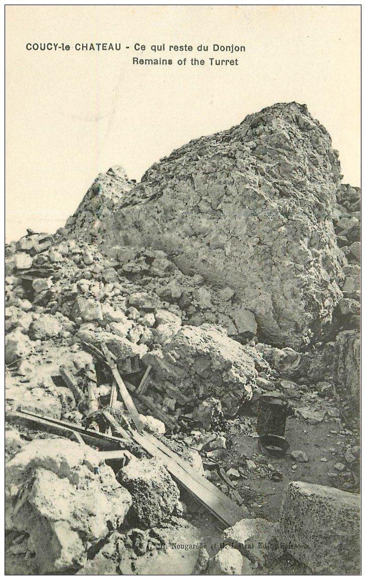 carte postale ancienne 02 COUCY-LE-CHATEAU. Ce qui reste du Donjon