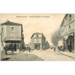 13 CHATEAURENARD. Routes d'Avignon et Tarascon. Banque Société Générale et Café de la Poste 1904. Pharmacie
