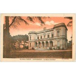 carte postale ancienne 13 FONTVIEILLE. La Maison Daudet