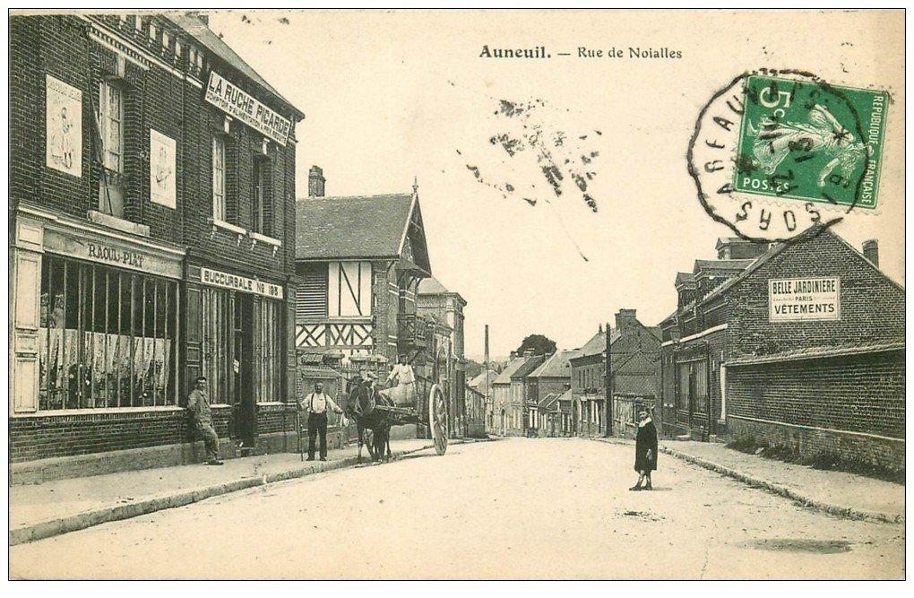 60 AUNEUIL. Rue de Noialles 1913 La Ruche Picarde. Comptoir d'Alimezntation à prix réduits. Panneau Belle Jardinière