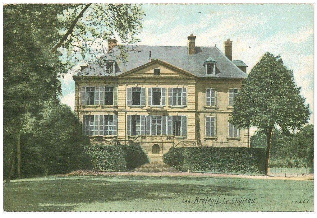 carte postale ancienne 60 BRETEUIL. Le Château