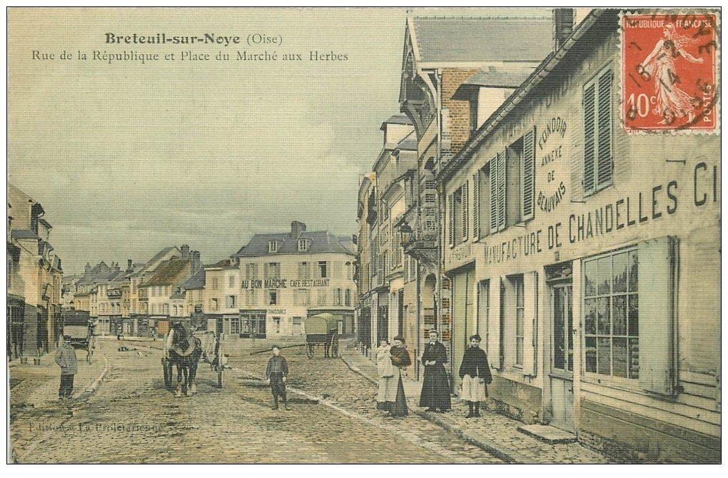 carte postale ancienne 60 BRETEUIL. Manufacture de Chandelles Rue République et Place Marché aux Herbes 1914. Carte toilée