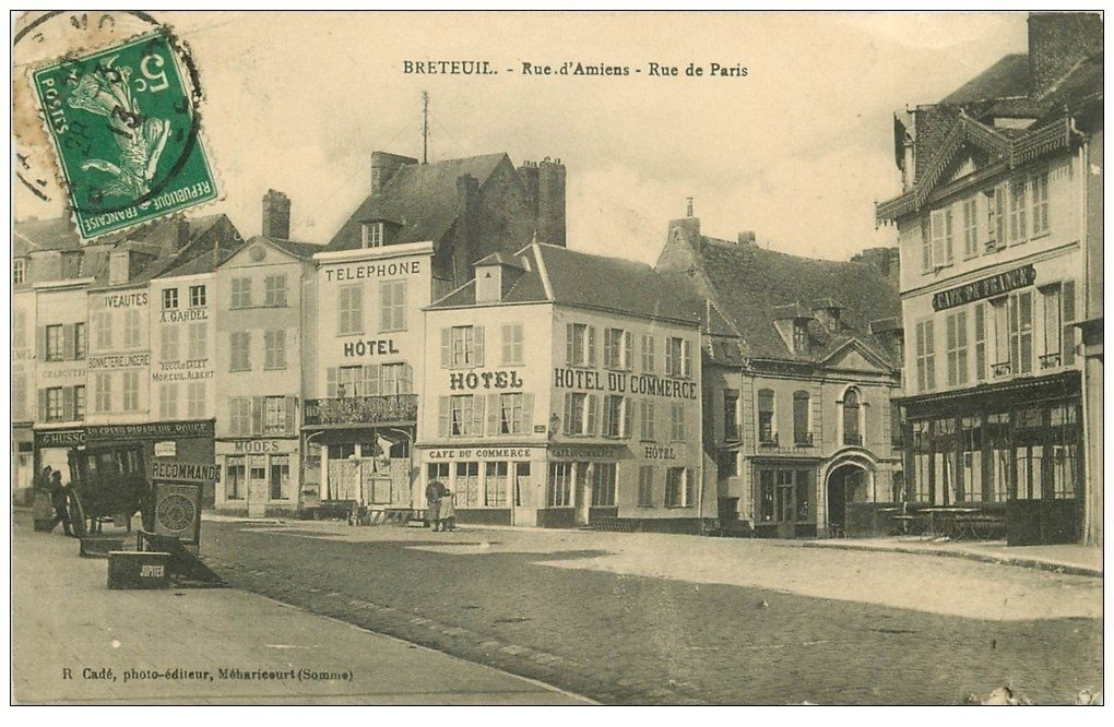 60 breteuil rues amiens et paris 1913 h tel et caf du for Carte de france hotel